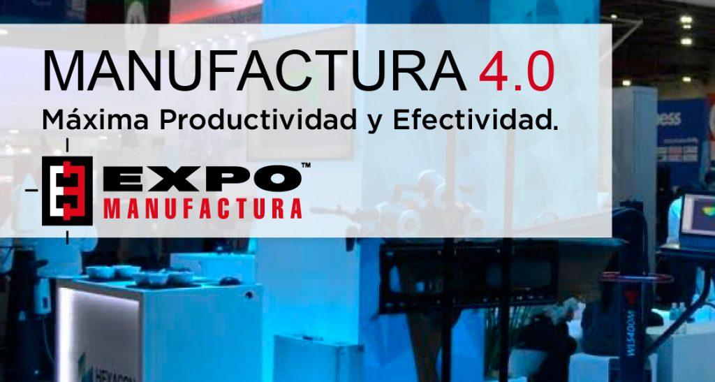expomanufactura-1024x547 Expo Manifactura 4.0-Maxima productividad y efectividad-Монтеррей 2018